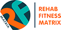 Rehab Fitness Matrix